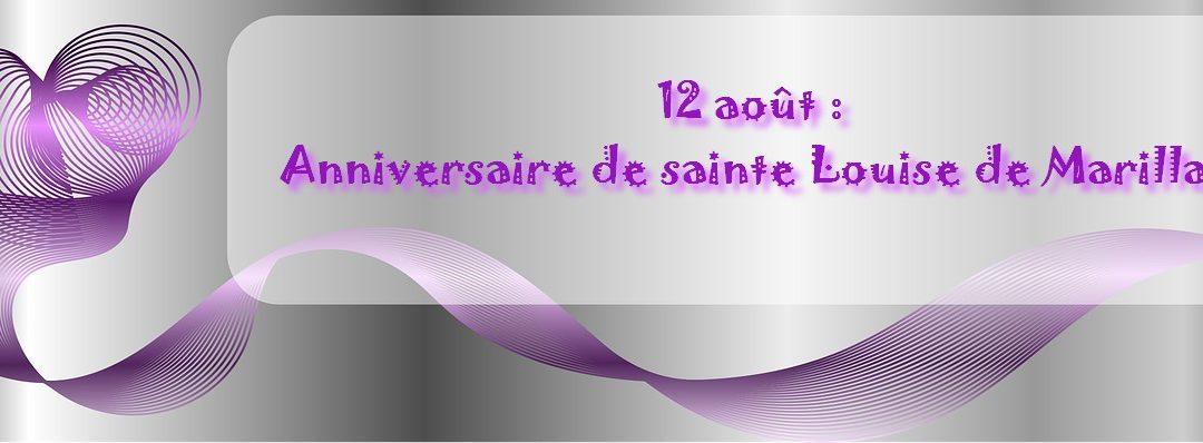 12 août : anniversaire de la naissance de sainte Louise de Marillac