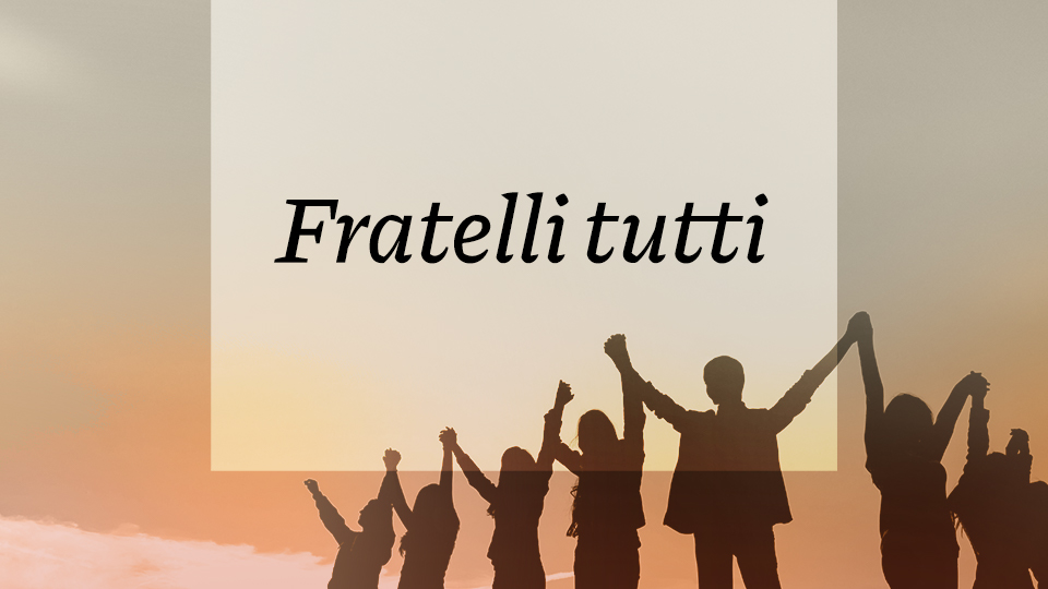 """Montage """"Fratelli Tutti"""" (Deuxième Chapitre)"""