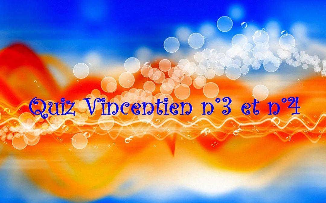 Quiz vincentien n°3 et n°4